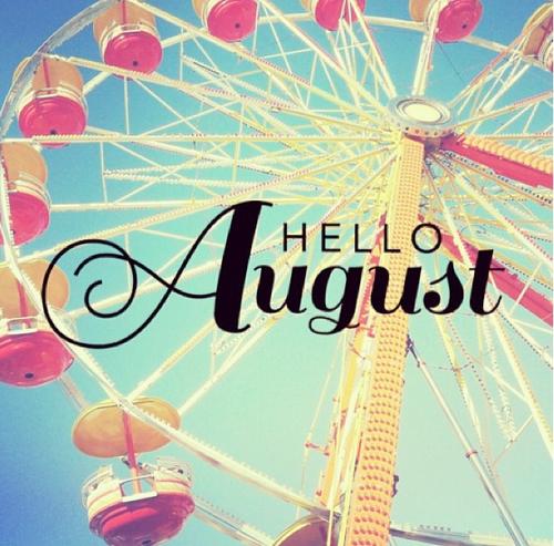 112400-Hello-August.jpg